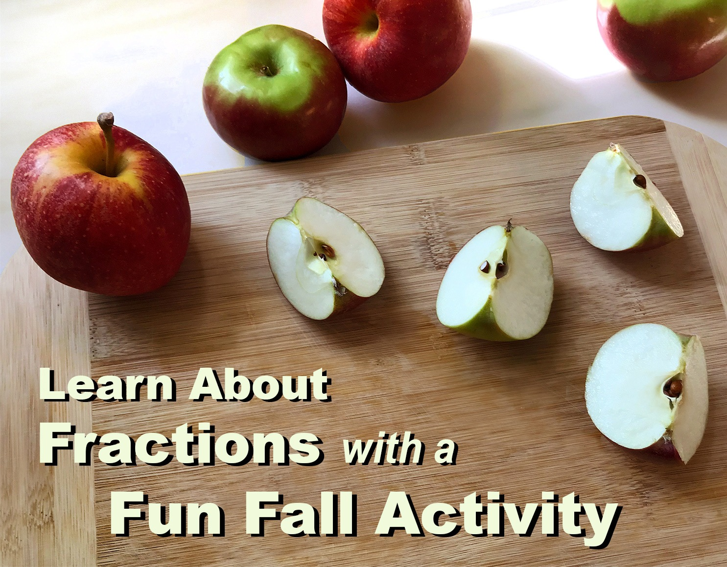 Use apples to teach fractions!