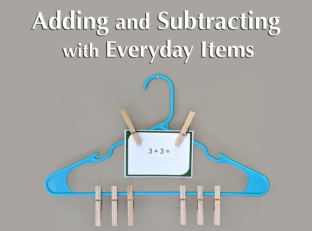 Basic Addition and Subtraction with Everyday Items