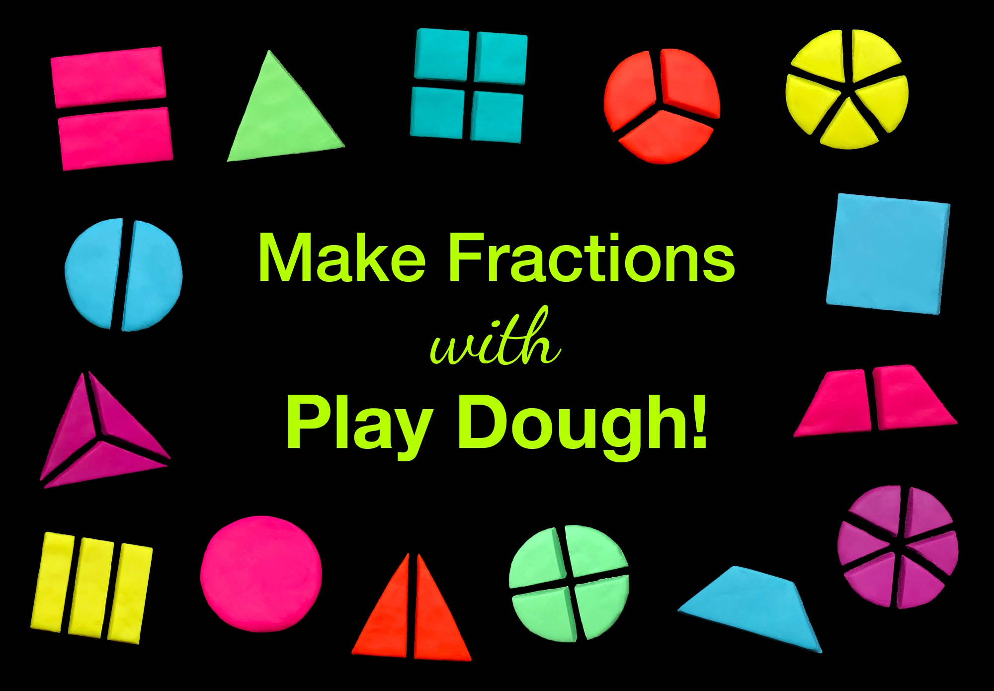 Fractions with Play Dough